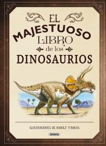Libros de dinosaurios para niños y adultos | El majestuoso libro de los dinosaurios | +8 años | 80 páginas