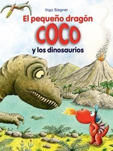 Libros de dinosaurios para niños y adultos | El pequeño dragón Coco y los dinosaurios | +6 años | 72 páginas