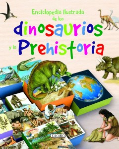 Libros de dinosaurios para niños y adultos | Enciclopedia ilustrada de los dinosaurios y la prehistoria | +7 años | 136 páginas