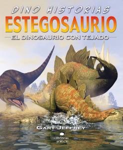 Libros de dinosaurios para niños y adultos | Estegosaurio. El dinosaurio con tejado | +9 años | 32 páginas