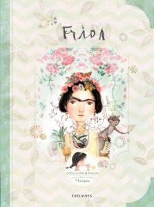 Libros sobre Frida Kahlo para niños | Frida | +8 años
