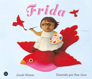Libros sobre Frida Kahlo para niños | Frida | +3 años