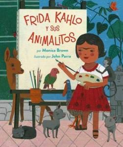 Libros sobre Frida Kahlo para niños | Frida Kahlo y sus animalitos | +4 años
