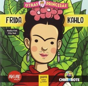 Libros sobre Frida Kahlo para niños | Frida Kahlo. Otras princesas y otros héroes | +9 años