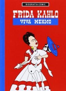 Libros sobre Frida Kahlo para niños | Frida Kahlo. Viva México | +15 años