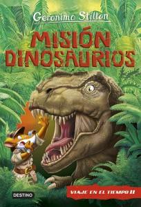 Libros de dinosaurios para niños y adultos | Geronimo Stilton. Misión Dinosaurios. Viaje en el tiempo 11 | +9 años | 352 páginas
