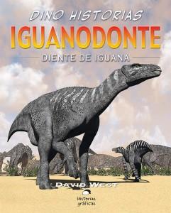 Libros de dinosaurios para niños y adultos | Iguanodonte. Diente de iguana | +9 años | 32 páginas