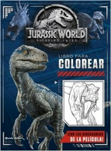 Libros de dinosaurios para niños y adultos | Jurassic World. El reino caído. Libro para colorear | +3 años | 48 páginas