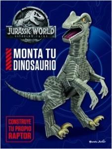 Libros de dinosaurios para niños y adultos | Jurassic World. El reino caído. Monta tu dinosaurio | +7 años | 34 páginas
