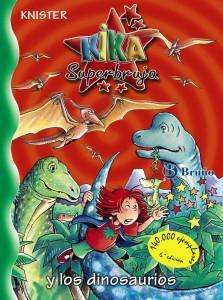 Libros de dinosaurios para niños y adultos | Kika Superbruja y los dinosaurios | +8 años | 160 páginas