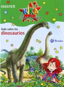 Libros de dinosaurios para niños y adultos | Kika Superbruja. Todo sobre los dinosaurios | +8 años | 50 páginas