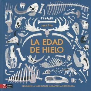 Libros de dinosaurios para niños y adultos | La edad de hielo. Descubre la fascinante megafauna extinguida | +8 años | 64 páginas