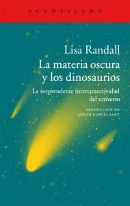 Libros de dinosaurios para niños y adultos | La materia oscura y los dinosaurios. La sorprendente interconectividad del universo | Adultos | 512 páginas