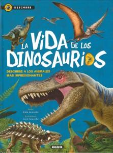 Libros de dinosaurios para niños y adultos | La vida de los dinosaurios | +8 años | 48 páginas