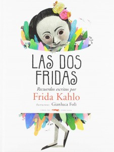 Libros sobre Frida Kahlo para niños | Las dos Fridas | +6 años