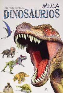 Libros de dinosaurios para niños y adultos | Los más temidos mega Dinosaurios | +6 años | 14 páginas