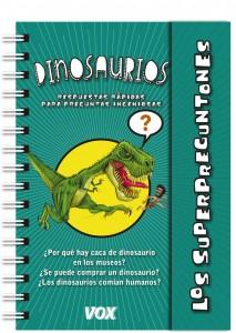 Libros de dinosaurios para niños y adultos | Los superpreguntones. Dinosaurios | +5 años | 96 páginas