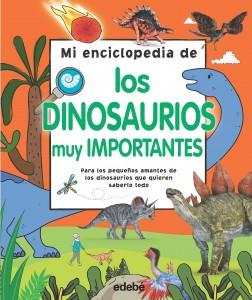 Libros de dinosaurios para niños y adultos | Mi enciclopedia de los dinosaurios muy importantes | +6 años | 224 páginas