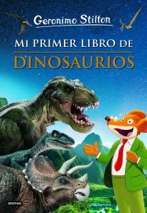 Libros de dinosaurios para niños y adultos | Mi primer libro de dinosaurios - Geronimo Stilton | +7 años | 72 páginas