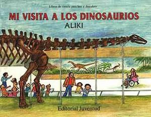 Libros de dinosaurios para niños y adultos | Mi visita a los dinosaurios | +5 años | 32 páginas
