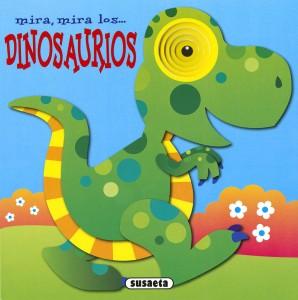Libros de dinosaurios para niños y adultos | Mira, mira… los dinosaurios | +3 años | 10 páginas