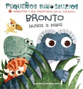 Libros de dinosaurios para niños y adultos | Bronto busca a papá | +2 años | 14 páginas