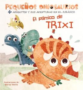 Libros de dinosaurios para niños y adultos | El pánico de Trixi | +2 años | 14 páginas