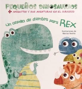 Libros de dinosaurios para niños y adultos | Un cepillo de dientes para Rex | +2 años | 14 páginas