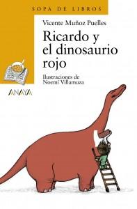 Libros de dinosaurios para niños y adultos | Ricardo y el dinosaurio rojo | +6 años | 64 páginas