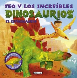 Libros de dinosaurios para niños y adultos | Teo y los increíbles dinosaurios. El estegosaurio | +4 años | 28 páginas