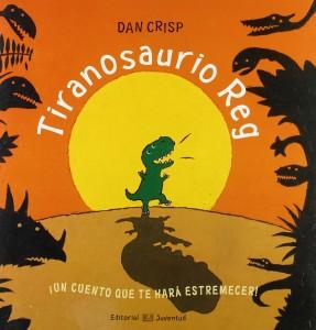 Libros de dinosaurios para niños y adultos | Tiranosaurio Reg | +3 años | 32 páginas