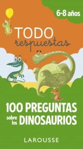 Libros de dinosaurios para niños y adultos | Todo respuestas.100 preguntas sobre los dinosaurios | +6 años | 100 páginas