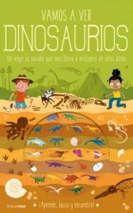 Libros de dinosaurios para niños y adultos | Vamos a ver dinosaurios. Un viaje al pasado que nos lleva a millones de años atrás | +5 años | 24 páginas