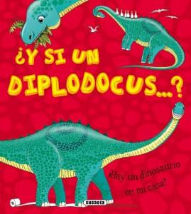 Libros de dinosaurios para niños y adultos | ¿Y si un diplodocus...? | +5 años | 24 páginas
