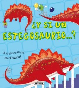 Libros de dinosaurios para niños y adultos | ¿Y si un estegosaurio...? | +5 años | 24 páginas