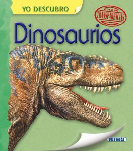 Libros de dinosaurios para niños y adultos | Yo descubro dinosaurios | +6 años | 28 páginas