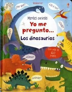 Libros de dinosaurios para niños y adultos | Yo me pregunto... Los dinosaurios | +4 años | 14 páginas