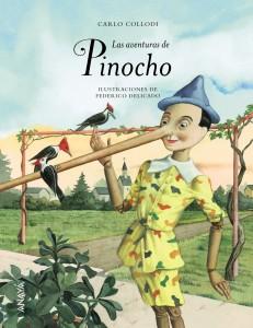 Las aventuras de Pinocho (edición especial) | 242 páginas | +9 años Las aventuras de Pinocho | 192 páginas | +10 años