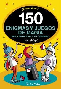 Libros de magia infantil, para niños y adultos | 150 enigmas y juegos de magia para engañar a tu cerebro | A partir de 9 años | 192 páginas