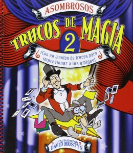 Libros de magia infantil, para niños y adultos | Asombrosos trucos de magia 2 | A partir de 9 años | 128 páginas