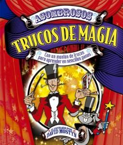 Libros de magia infantil, para niños y adultos | Asombrosos trucos de magia | A partir de 9 años | 128 páginas