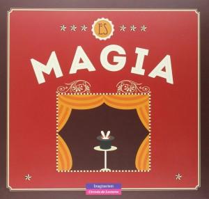 Libros de magia infantil, para niños y adultos | Es magia | A partir de 6 años | 100 páginas