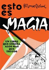 Libros de magia infantil, para niños y adultos | Esto es Magia | A partir de 9 años | 140 páginas