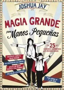Libros de magia infantil, para niños y adultos | Magia Grande para manos pequeñas | A partir de 7 años | 112 páginas