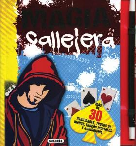 Libros de magia infantil, para niños y adultos | Magia callejera (colección Trucos de magia) | A partir de 7 años | 64 páginas