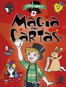 Libros de magia infantil, para niños y adultos | Magia con cartas (colección El gran libro de…) | A partir de 8 años | 120 páginas