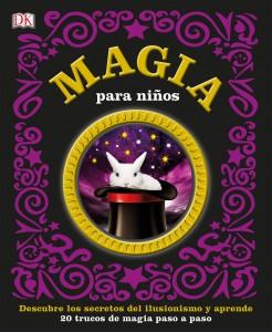 Libros de magia infantil, para niños y adultos | Magia para niños | A partir de 8 años | 128 páginas