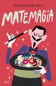 Libros de magia infantil, para niños y adultos | Matemagia. Los mejores trucos para entender los números | 288 páginas