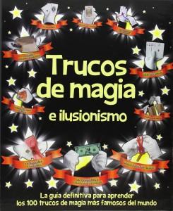 Libros de magia infantil, para niños y adultos | Trucos de magia e ilusionismo | A partir de 8 años | 192 páginas