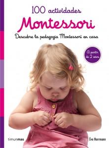 Consecuencias de la sobreprotección infantil | 100 actividades Montessori | 224 páginas